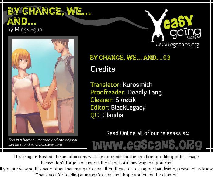 By Chance, We... and... 3 at MangaFox.la