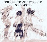 The Secret Lives of Neosites