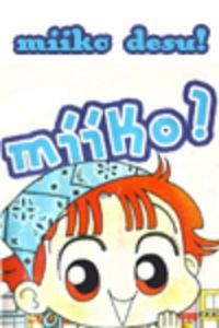 Miiko Desu!